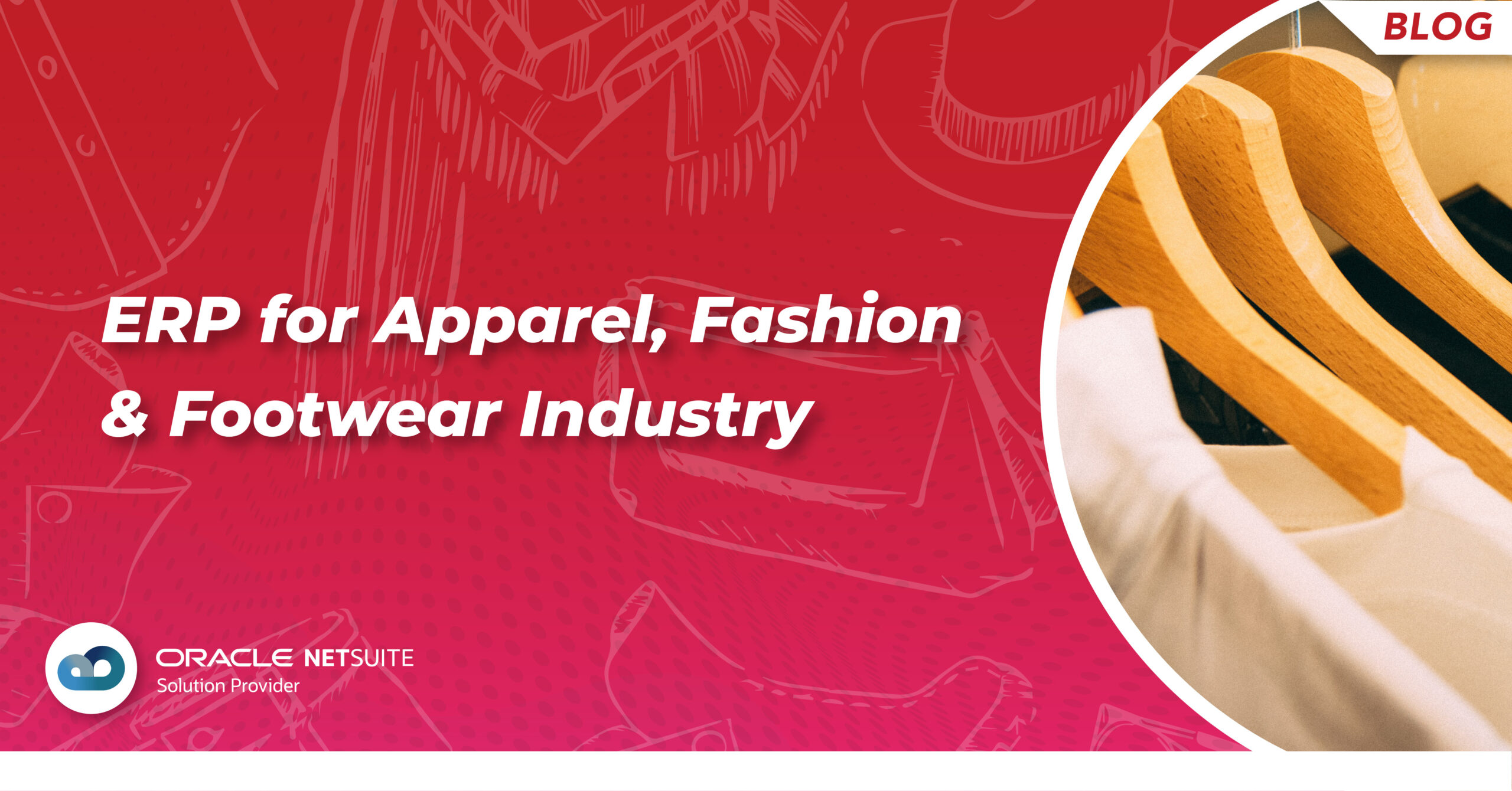 ERP for Apparel, Fashion & footwear industry