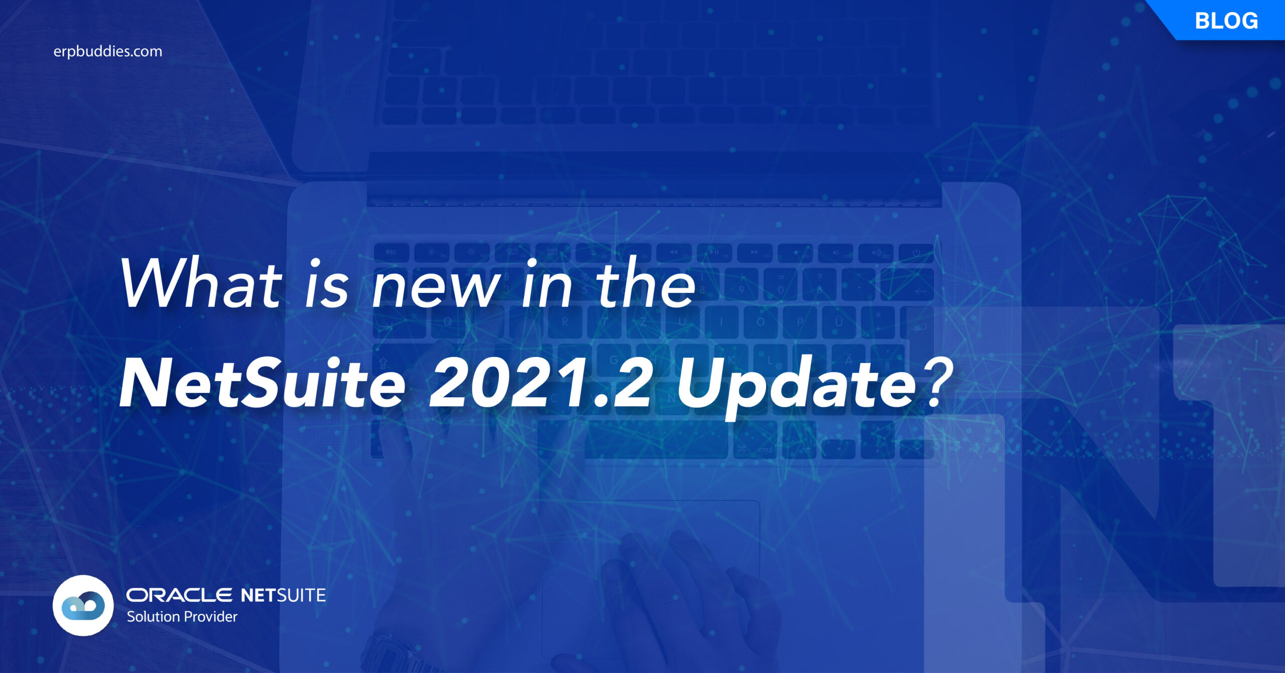 netsuite 2021.2 update